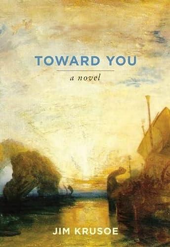 Toward You: Krusoe, Jim