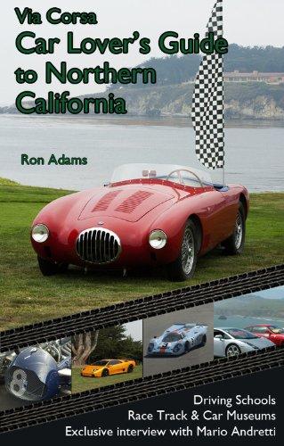 Via Corsa Car Lover's Guide to Northern: Ron Adams