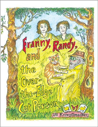 9780982571507: Franny, Randy, and the Over-the-Edge Cat Person