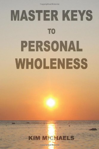 9780982574607: Master Keys to Personal Wholeness