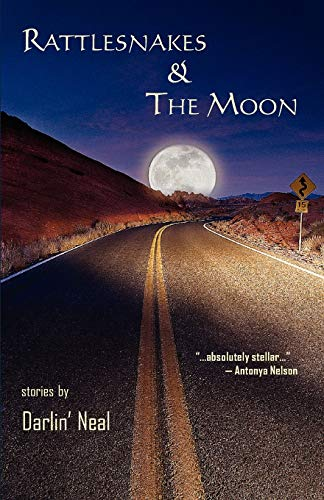 Rattlesnakes & the Moon: Neal, Darlin'
