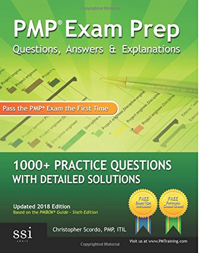 9780982576809: PMP Exam Prep Questions, Answers, Explanations: 1000+ PMP Practice Questions with Detailed Solutions: Volume 1