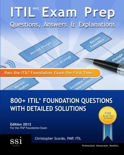 9780982576816: ITIL V3 Exam Prep Questions, Answers, & Explanations: 800+ ITIL Foundation Questions with Detailed Solutions: 1