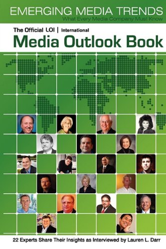 9780982577103: The Official LOI International Media Outlook Book