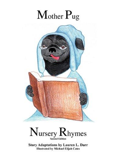 9780982577172: Mother Pug Nursery Rhymes (Revised)