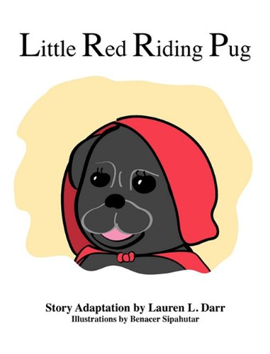 9780982577196: Little Red Riding Pug