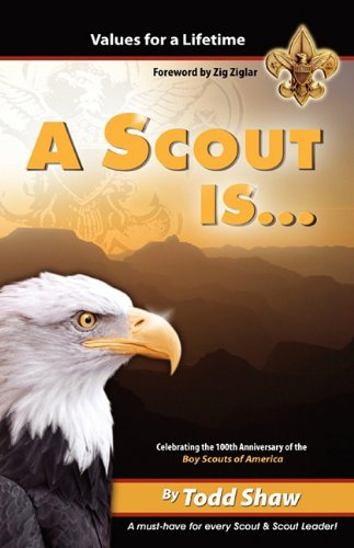 A Scout Is. (Paperback): Todd Shaw