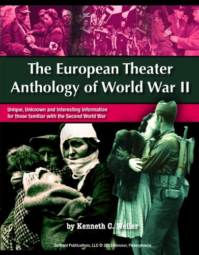 9780982577936: The European Theater Anthology of World War II: Unique, Unknown and Interesting Information for those familiar with the Second World War