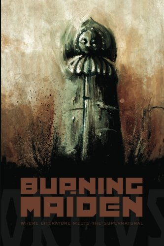 9780982578995: The Burning Maiden (Volume 1)