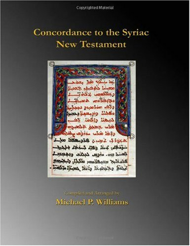 9780982579060: Concordance to the Syriac New Testament