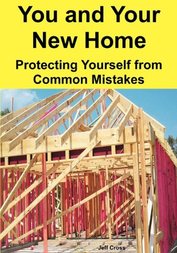 9780982579305: You and Your New Home