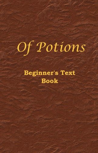 9780982579367: Of Potions