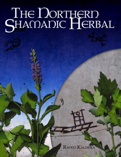 9780982579848: The Northern Shamanic Herbal
