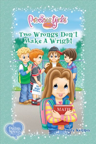 "Two Wrongs Don't Make A ""Wright"": Book Eight (Precious Girls Club) (0982580908) by Cindy Kenney"