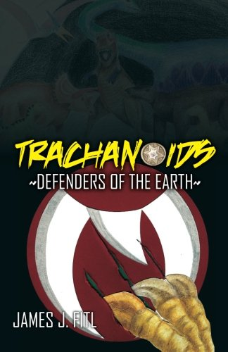 9780982582534: Trachanoids: Defenders of the Earth