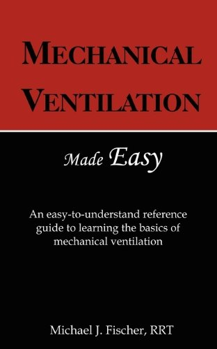 MECHANICAL VENTILATION MADE EASY: FISHER