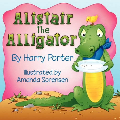 9780982588611: Alistair the Alligator