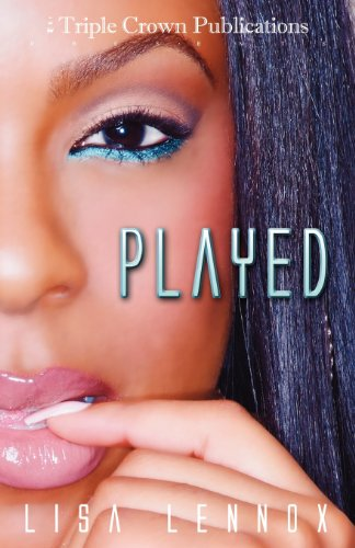 9780982588819: Played (Triple Crown Publications Presents)