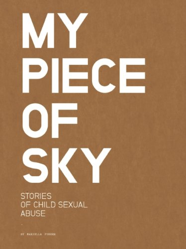 9780982590874: MY PIECE OF SKY: stories of child sexual abuse