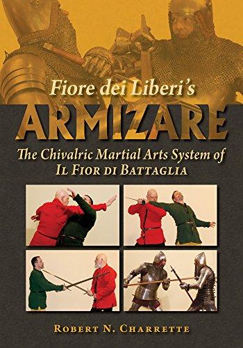 9780982591178: Fiore dei Liberi's Armizare: The Chivalric Martial Arts System of Il Fior di Battaglia