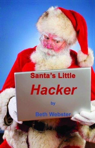 9780982592304: Santa's Little Hacker