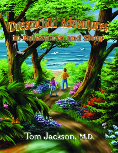 DreamChild Adventures In Relaxation and Sleep: M.D. Thomas Jackson