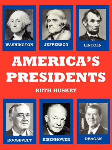 9780982601044: America's Presidents