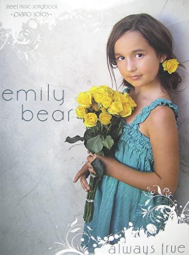 9780982601525: Emily Bear - Always True
