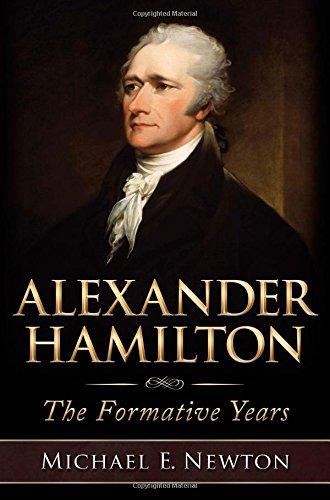 9780982604038: Alexander Hamilton: The Formative Years