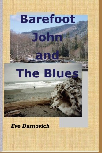 Barefoot John and The Blues: Eve Dumovich