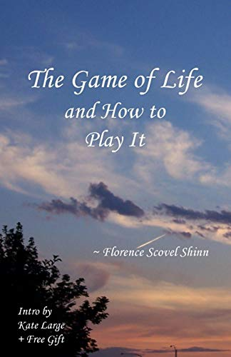 9780982606124: The Game of Life and How to Play It
