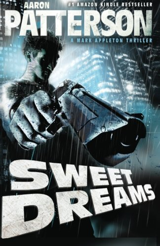 9780982607817: Sweet Dreams (A Mark Appleton Thriller)