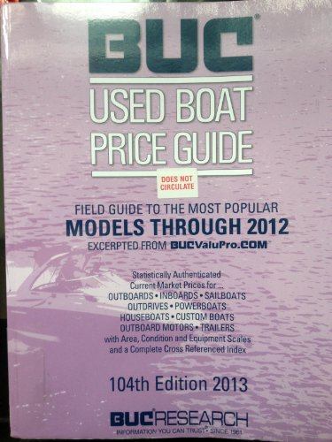 BUC Used Boat Price Guide 104th Edition 2013: bucvaluPro