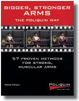 Bigger, Stronger Arms - the Poliquin Way (0982608608) by Charles Poliquin