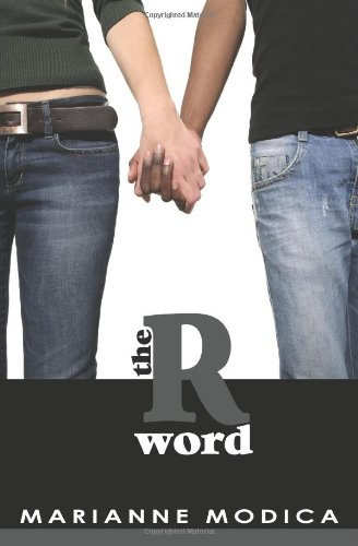 9780982610251: The R Word
