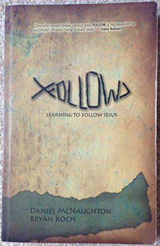 9780982610268: Follow Learning to Follow Jesus