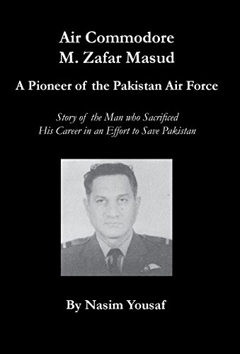 Air Commodore M. Zafar Masud - A: Nasim Yousaf