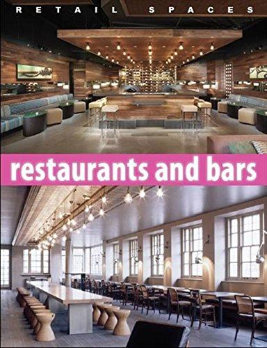 9780982612880: Retail Spaces: Restaurants and Bars