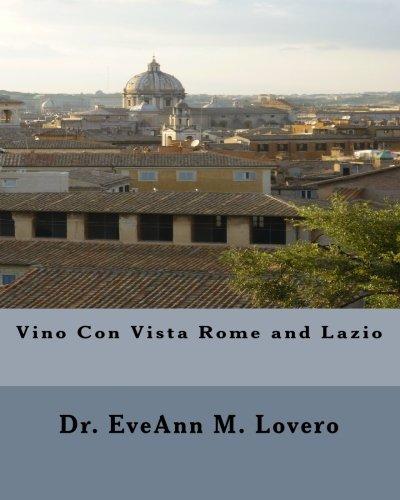 9780982613429: Vino Con Vista Rome and Lazio: Wine with a View of Italy: Volume 1