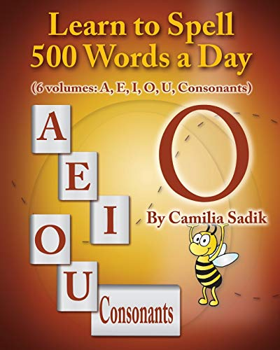 9780982614624: Learn to Spell 500 Words a Day: The Vowel O (Vol. 4)