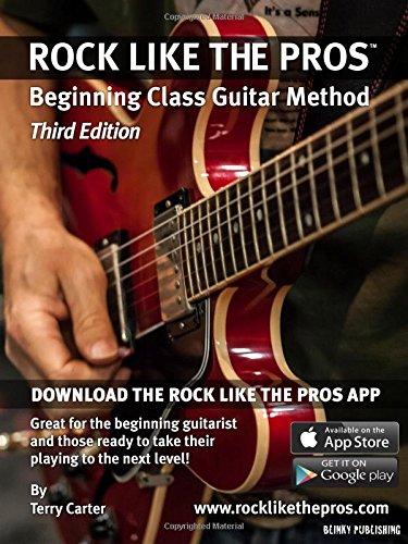 9780982615126: Rock Like The Pros - Beginning Class Guitar Method (3rd Edition)