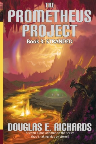 9780982618400: The Prometheus Project: Stranded (Volume 3)