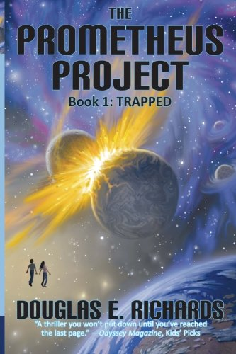 9780982618417: The Prometheus Project: Trapped (Volume 1)