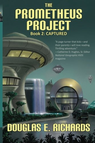 9780982618424: The Prometheus Project: Captured (Volume 2)