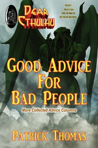 9780982619742: Dear Cthulhu: Good Advice for Bad People