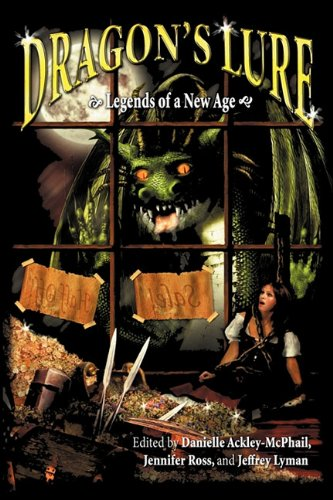 Dragon's Lure (Legends of a New Age: C. E. Murphy;