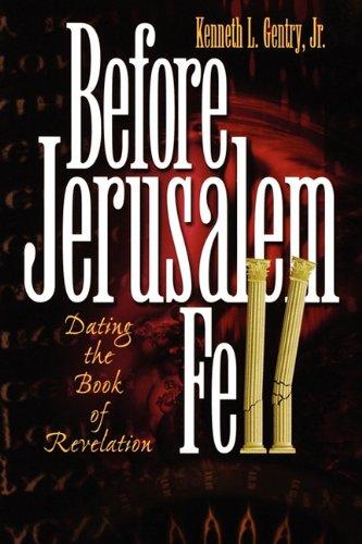 9780982620601: Before Jerusalem Fell: Dating the Book of Revelation