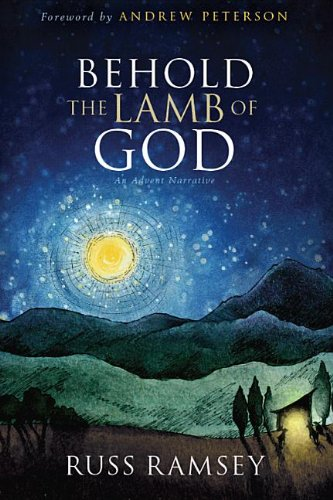 9780982621462: Behold the Lamb of God: An Advent Narrative
