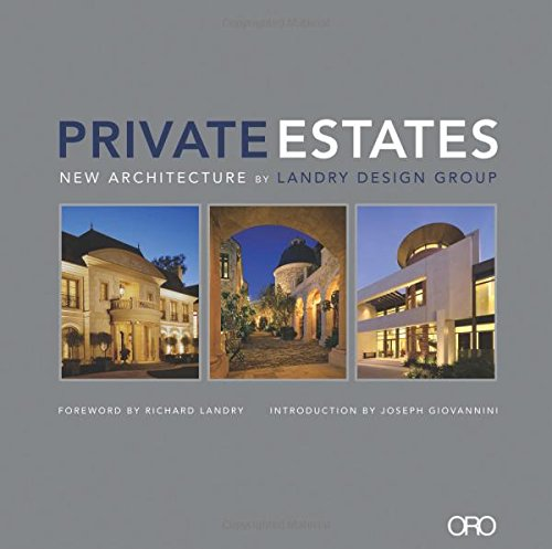 9780982622650: PRIVATE ESTATES: New Architecture by Landry Design Group