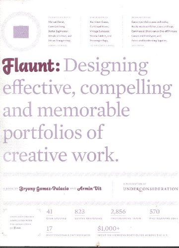 Flaunt : Designing effective, compelling and memorable: Bryony Gomez-Palacio and